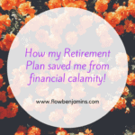 How My retirement plan saved me