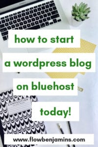 start a blog, bluehost, wordpress