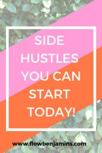 Side Hustles You Can Start Today